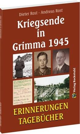 Abbildung von Dieter / Andreas   Kriegsende in Grimma 1945   2019   Erinnerungen und Tagebücher