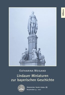 Abbildung von Weigand | Lindauer Miniaturen zur bayerischen Geschichte | 1. Auflage | 2019 | beck-shop.de