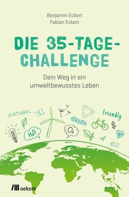 Abbildung von Eckert   Die 35-Tage-Challenge   1. Auflage   2020   beck-shop.de