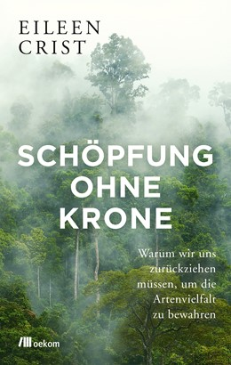 Abbildung von Crist | Schöpfung ohne Krone | 1. Auflage | 2020 | beck-shop.de