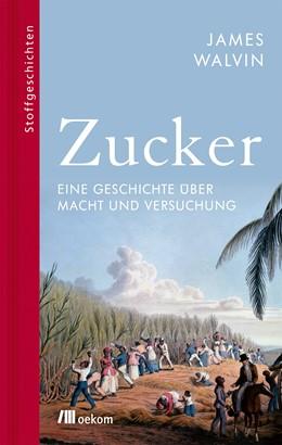 Abbildung von Walvin | Zucker | 1. Auflage | 2020 | beck-shop.de