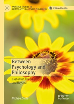 Abbildung von Slote | Between Psychology and Philosophy | 2019 | East-West Themes and Beyond