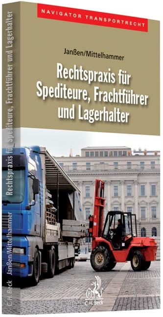 Abbildung von Janßen / Mittelhammer | Rechtspraxis für Spediteure, Frachtführer und Lagerhalter | 2010
