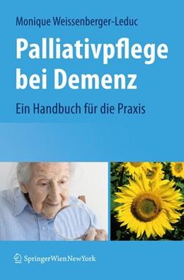 Abbildung von Weissenberger-Leduc   Palliativpflege bei Demenz   2009