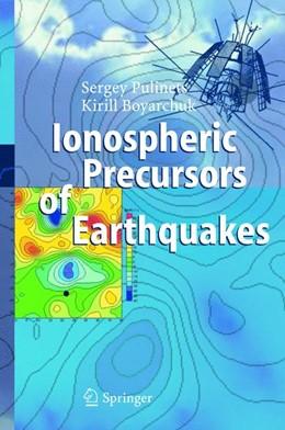 Abbildung von Pulinets / Boyarchuk   Ionospheric Precursors of Earthquakes   2004
