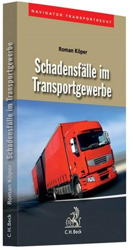 Abbildung von Köper | Schadensfälle im Transportgewerbe | 2010