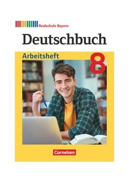 Abbildung von Deutschbuch 8. Jahrgangsstufe - Realschule Bayern - Arbeitsheft mit Lösungen | 1. Auflage | 2020 | beck-shop.de
