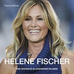 Abbildung von Willmer | Helene atemlos | 2020 | Die inoffizielle Biografie übe...
