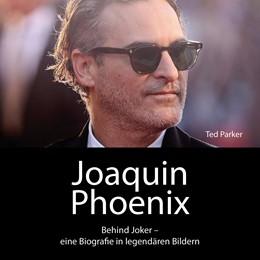 Abbildung von Parker | Joaquin Phoenix | 1. Auflage | 2021 | beck-shop.de