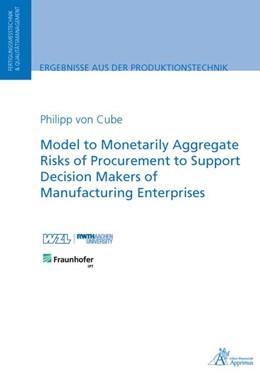 Abbildung von Cube | Model to Monetarily Aggregate Risks of Procurement to Support Decision Makers of Manufacturing Enterprises | 1. Auflage | 2019 | beck-shop.de