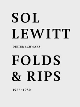 Abbildung von Dieter Schwarz. Sol LeWitt: Folds and Rips 1966-1980 | 2019