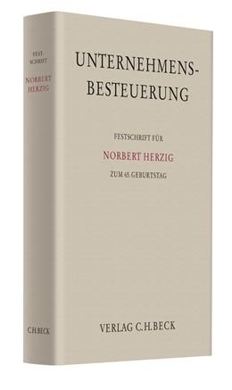 Abbildung von Unternehmensbesteuerung   2010   Festschrift für Norbert Herzig...
