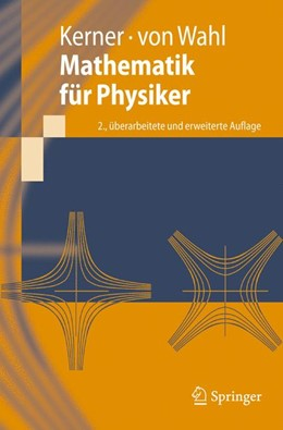 Abbildung von Kerner / Wahl | Mathematik für Physiker | 2., überarb. u. erw. Aufl. | 2007