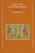 Abbildung von Hollander | Money in the Late Roman Republic | 2007