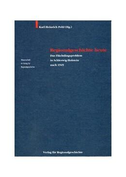 Abbildung von Pohl | Regionalgeschichte heute | 1997 | Das Flüchtlingsproblem in Schl...