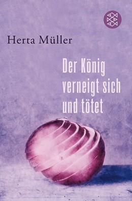 Abbildung von Müller | Der König verneigt sich und tötet | 2009