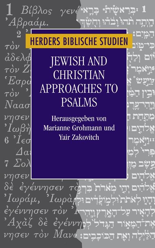 Abbildung von Grohmann / Zakovitch   Jewish and Christian Approaches to Psalms   2009