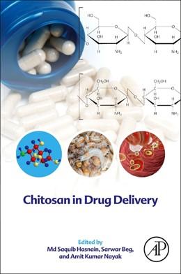 Abbildung von Hasnain / Nayak | Chitosan in Drug Delivery | 1. Auflage | 2021 | beck-shop.de
