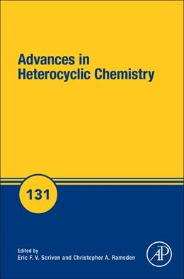 Abbildung von Advances in Heterocyclic Chemistry | 1. Auflage | 2020 | 131 | beck-shop.de