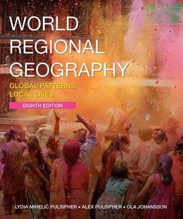 Abbildung von Pulsipher / Johansson | World Regional Geography + SaplingPlus Pack | 1. Auflage | 2020 | beck-shop.de