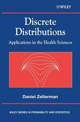 Abbildung von Zelterman | Discrete Distributions | 1. Auflage | 2004 | Applications in the Health Sci...