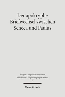 Abbildung von Fürst / Fuhrer / Siegert / Walter | Der apokryphe Briefwechsel zwischen Seneca und Paulus | 1., Aufl. | 2006