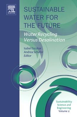 Abbildung von Escobar / Schäfer | Sustainable Water for the Future | 2009 | Water Recycling versus Desalin... | 2