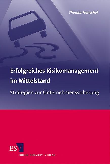 Abbildung von Henschel   Erfolgreiches Risikomanagement im Mittelstand   2010