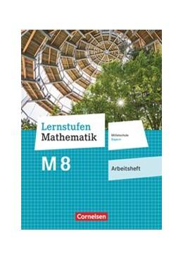 Abbildung von Paczulla   Lernstufen Mathematik 8. Jahrgangsstufe - Mittelschule Bayern - Arbeitsheft mit eingelegten Lösungen   1. Auflage   2020   beck-shop.de