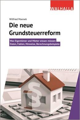 Abbildung von Mannek | Mammutprojekt Grundsteuerreform | 2020 | Was Eigentümer und Mieter wiss...