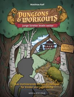 Abbildung von Ralf | Dungeons & Workouts: Junge Streiter leveln weiter | 1. Auflage | 2020 | beck-shop.de
