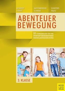 Abbildung von Memmert / Lobert / Kaffenberger | 32 Stundenbilder für eine sportartübergreifende Grundlagenausbildung für die dritte Klasse | 2020