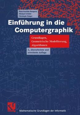 Abbildung von Bungartz / Griebel / Zenger | Einführung in die Computergraphik | 2., überarb. u. erw. | 2002 | Grundlagen, Geometrische Model...
