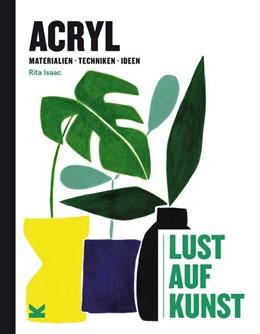 Abbildung von Isaac | Acryl - Lust auf Kunst | 1. Auflage | 2020 | beck-shop.de