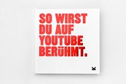 Abbildung von Eagle | So wirst du auf YouTube berühmt | 1. Auflage | 2020 | beck-shop.de