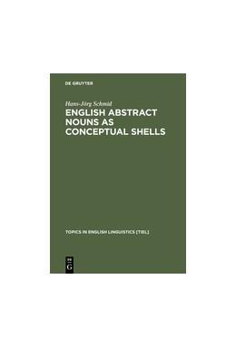 Abbildung von Schmid | English Abstract Nouns as Conceptual Shells | Reprint 2012 | 2000 | From Corpus to Cognition | 34