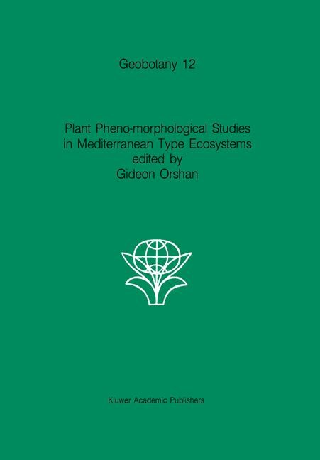 Abbildung von Orshan | Plant Pheno-morphological Studies in Mediterranean Type Ecosystems | 1988