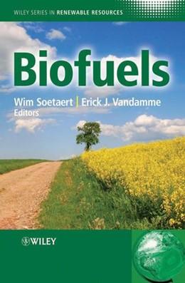 Abbildung von Soetaert / Vandamme | Biofuels | 1. Auflage | 2009
