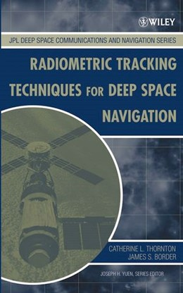 Abbildung von Thornton / Border | Radiometric Tracking Techniques for Deep-Space Navigation | 2003