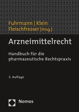 Abbildung von Fuhrmann / Klein / Fleischfresser (Hrsg.) | Arzneimittelrecht | 3. Auflage | 2020 | Handbuch für die pharmazeutisc...