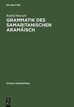 Abbildung von Macuch | Grammatik des samaritanischen Aramäisch | Reprint 2012 | 1982 | 4