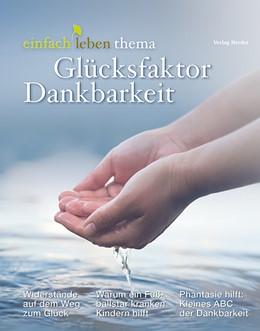 Abbildung von Walter | Glücksfaktor Dankbarkeit | 1. Auflage | 2020 | beck-shop.de