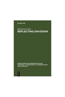 Abbildung von Stoecker | Reflecting Davidson | Reprint 2011 | 1993 | Donald Davidson Responding to ...