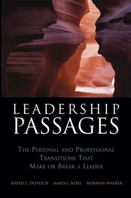 Abbildung von Dotlich / Noel / Walker | Leadership Passages | 2004 | The Personal and Professional ...