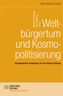 Abbildung von Widmaier / Steffens | Weltbürgertum und Kosmopolitisierung | 2010 | Interdisziplinäre Perspektiven...
