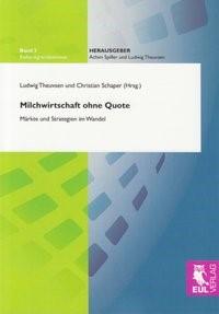 Abbildung von Theuvsen / Schaper | Milchwirtschaft ohne Quote | 2009