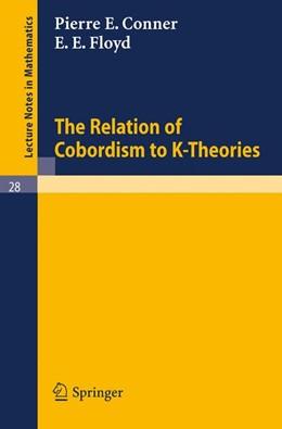 Abbildung von Conner / Floyd | The Relation of Cobordism to K-Theories | 1966 | 28