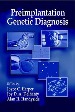 Abbildung von Harper / Delhanty / Handyside | Preimplantation Genetic Diagnosis | 2001