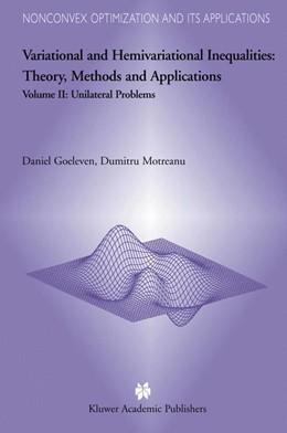 Abbildung von Goeleven / Motreanu | Variational and Hemivariational Inequalities - Theory, Methods and Applications | 2003 | Volume II: Unilateral Problems | 70