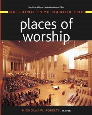 Abbildung von Roberts / Kliment | Building Type Basics for Places of Worship | 2004